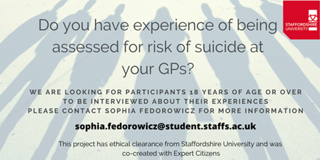 Call for research participants: How did you experience being assessed for risk of suicide by your GP?
